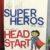 Head Start Superheroes
